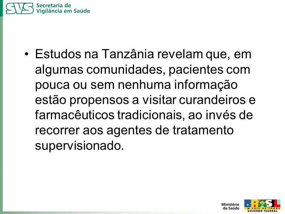 Estudos na Tanzânia revelam que, em algumas comunidades, pacientes com pouca ou sem nenhuma informação estão propensos a visitar curandeiros e farmacêuticos tradicionais, ao invés de recorrer aos agentes de tratamento supervisionado.