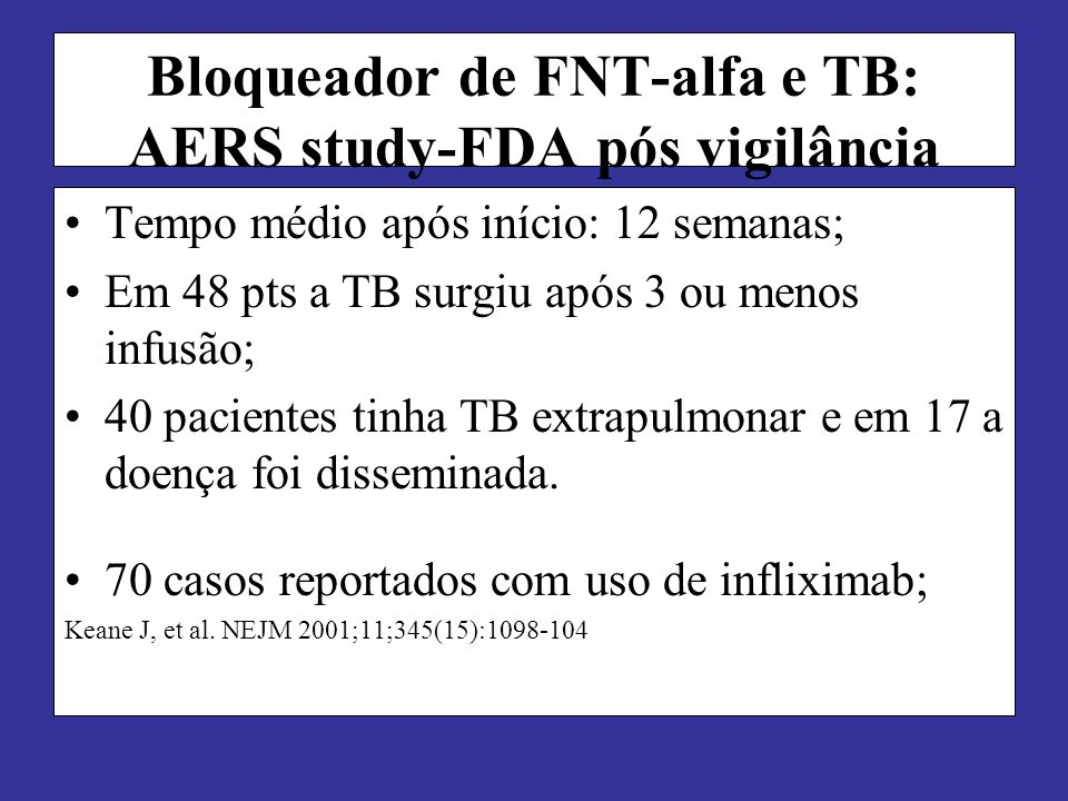 Bloqueador de FNT-alfa e TB: AERS study-FDA pós vigilância
