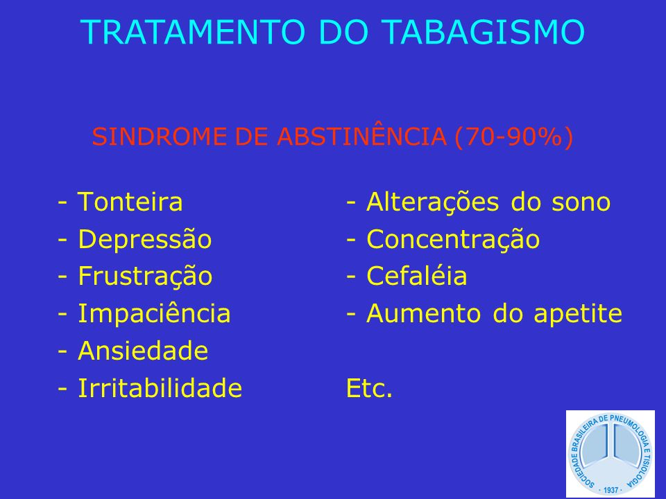 SINDROME DE ABSTINÊNCIA (70-90%)