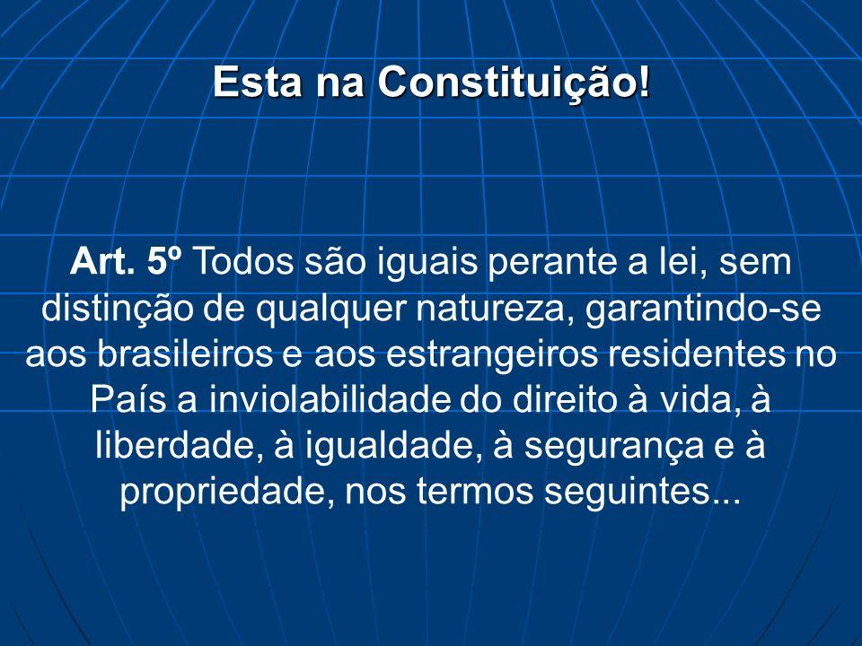 Esta na Constituição!