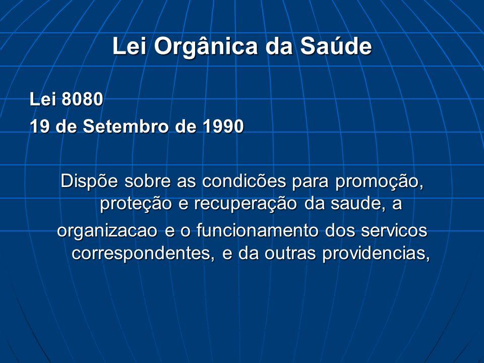 Lei Orgânica da Saúde Lei 8080 19 de Setembro de 1990