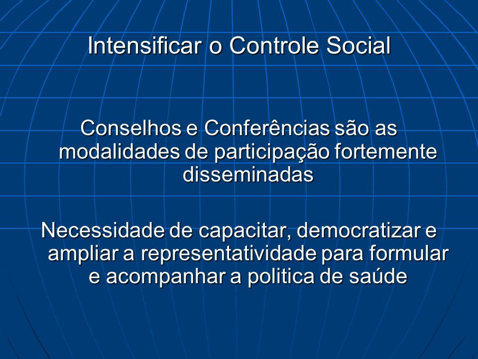 Intensificar o Controle Social