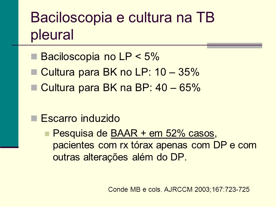 Baciloscopia e cultura na TB pleural