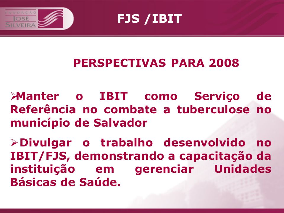 FJS /IBIT PERSPECTIVAS PARA 2008