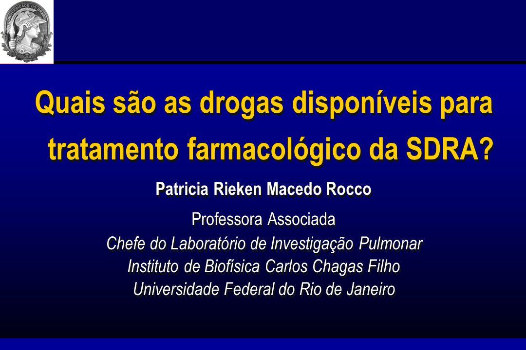 Quais são as drogas disponíveis para tratamento farmacológico da SDRA