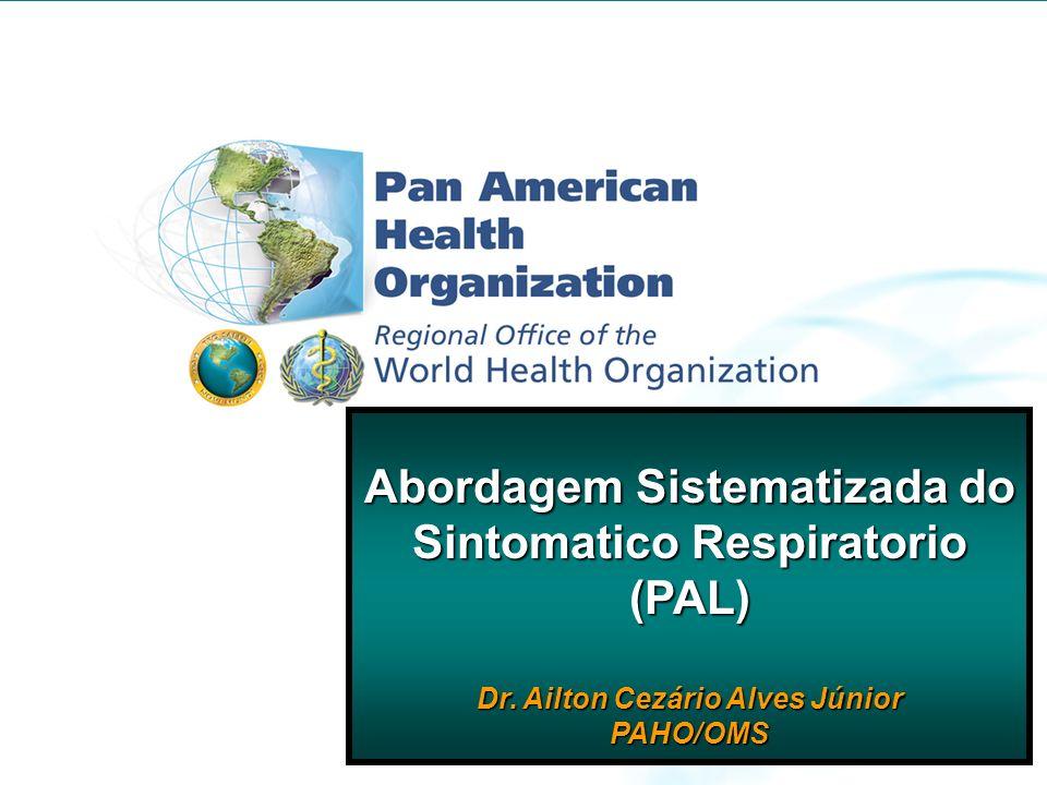 Abordagem Sistematizada do Sintomatico Respiratorio (PAL)