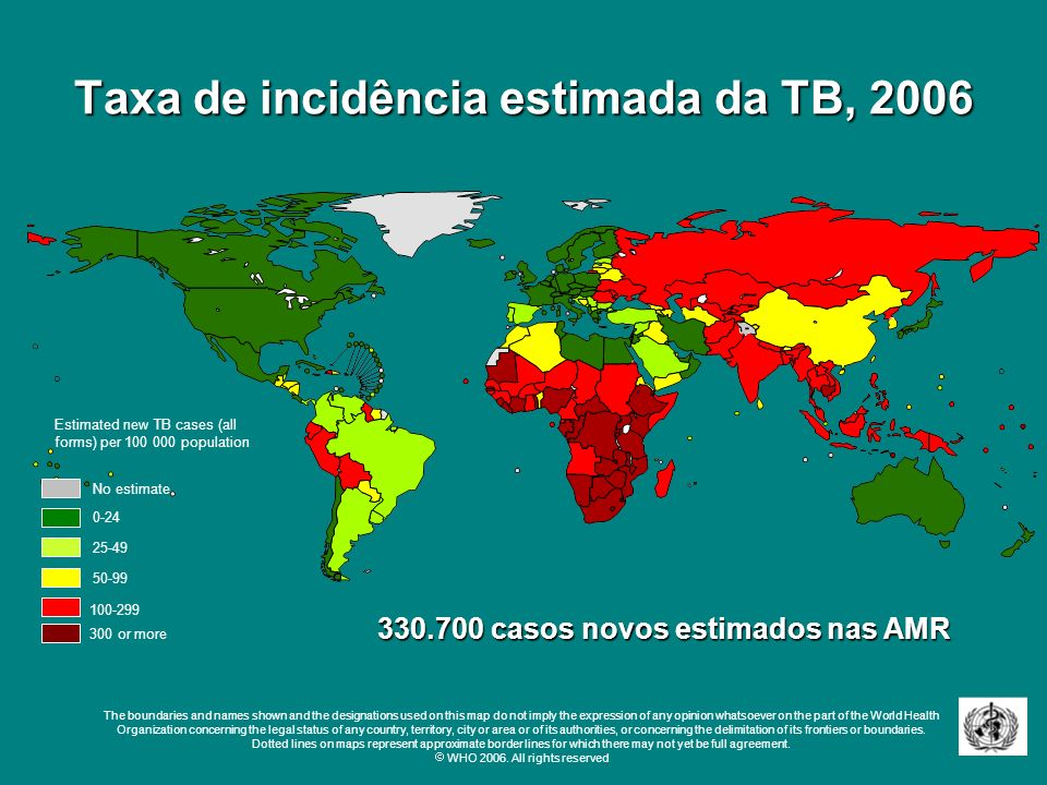 Taxa de incidência estimada da TB, 2006