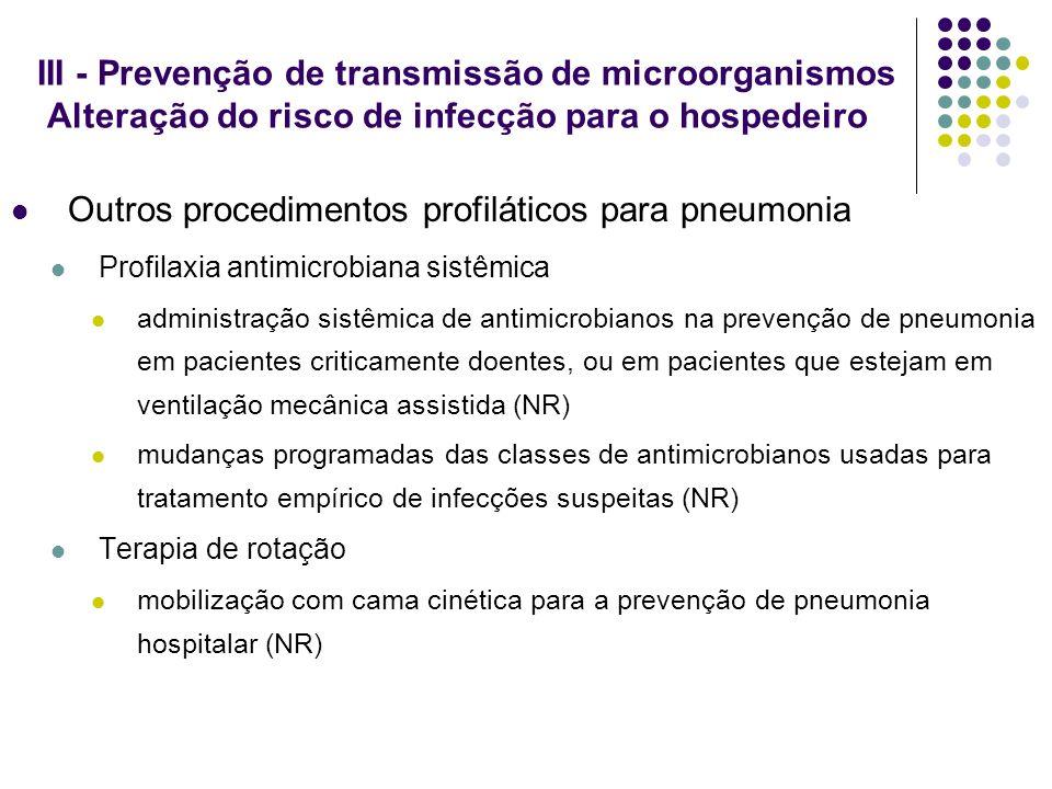 Outros procedimentos profiláticos para pneumonia