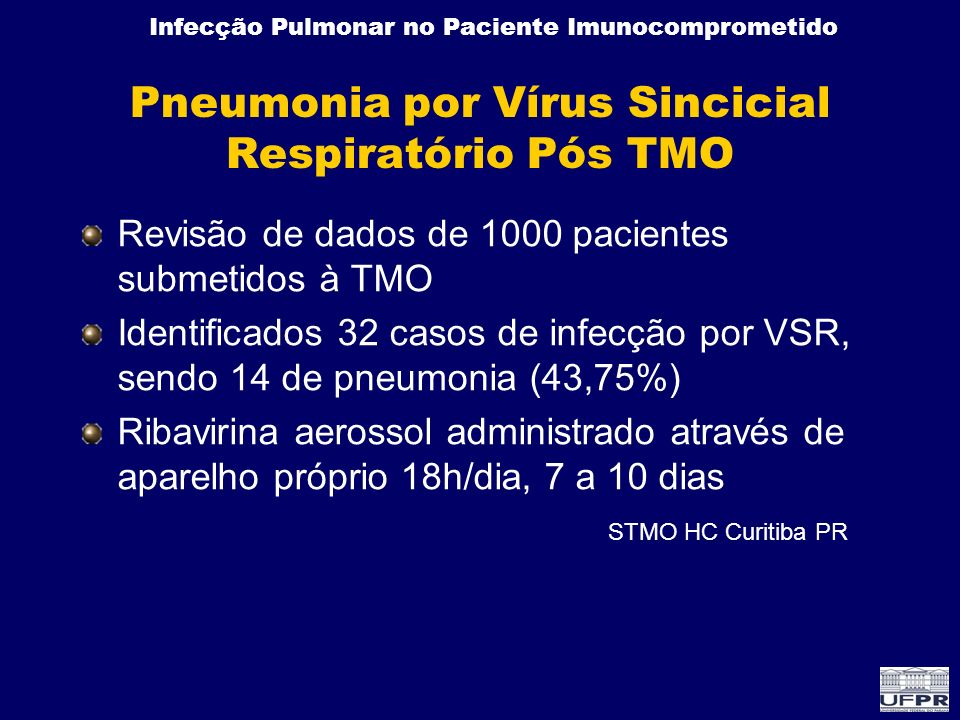 Pneumonia por Vírus Sincicial Respiratório Pós TMO
