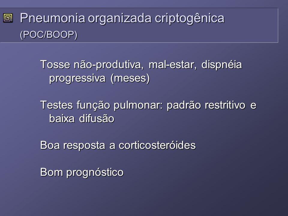 Pneumonia organizada criptogênica (POC/BOOP)