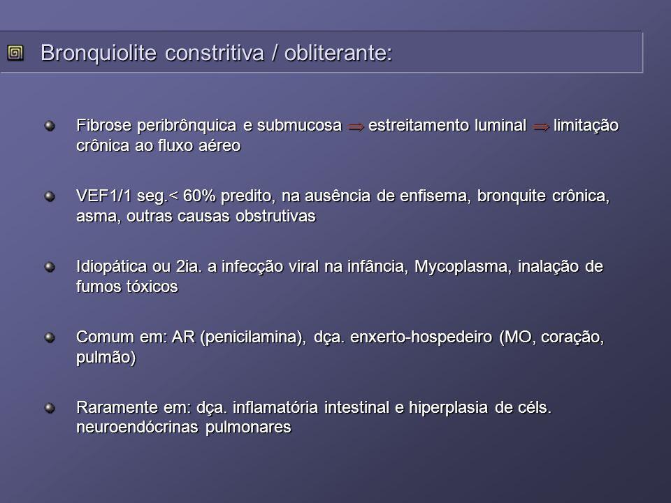Bronquiolite constritiva / obliterante: