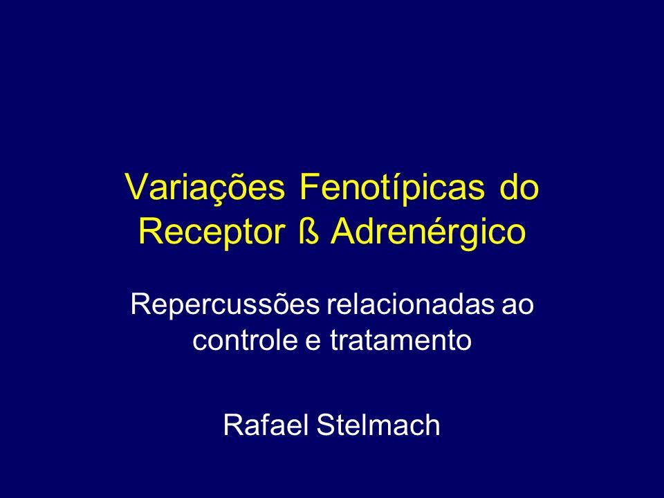 Variações Fenotípicas do Receptor ß Adrenérgico