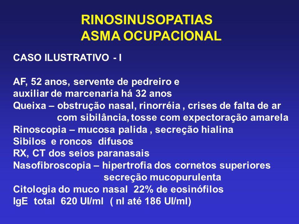 RINOSINUSOPATIAS ASMA OCUPACIONAL CASO ILUSTRATIVO - I