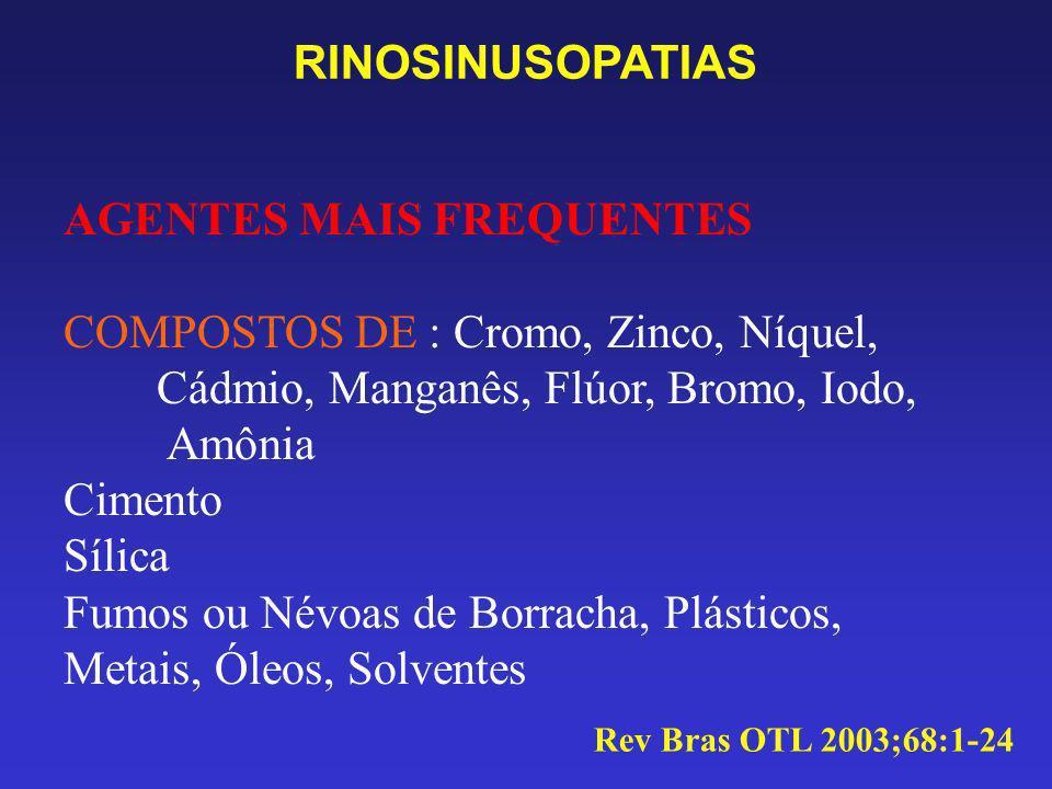 AGENTES MAIS FREQUENTES COMPOSTOS DE : Cromo, Zinco, Níquel,