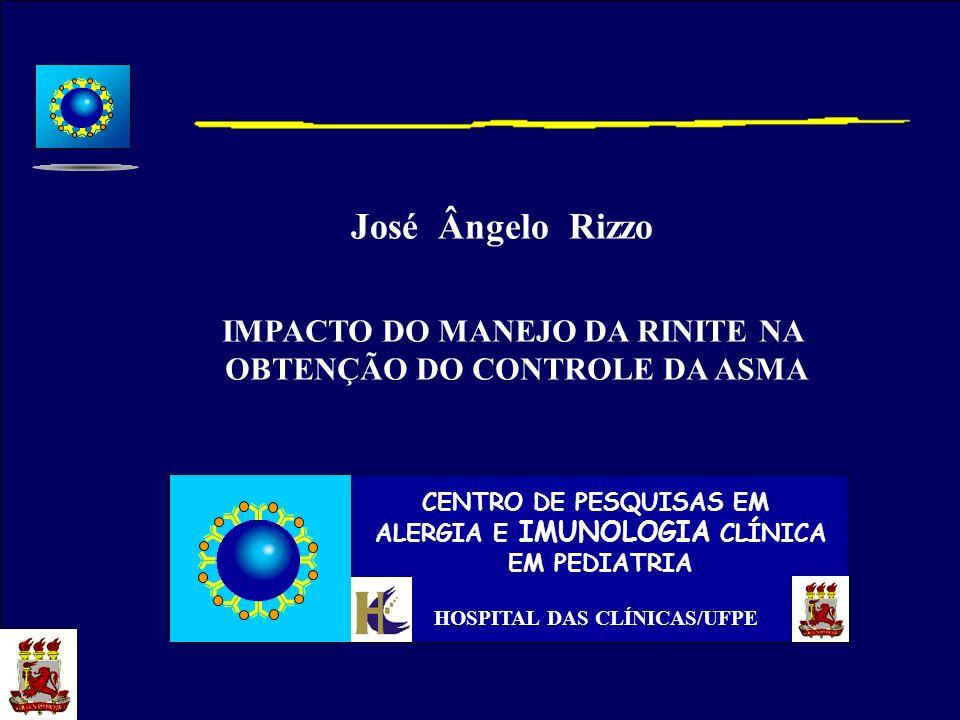 IMPACTO DO MANEJO DA RINITE NA OBTENÇÃO DO CONTROLE DA ASMA