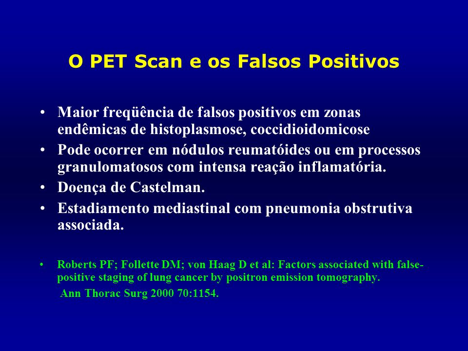 O PET Scan e os Falsos Positivos