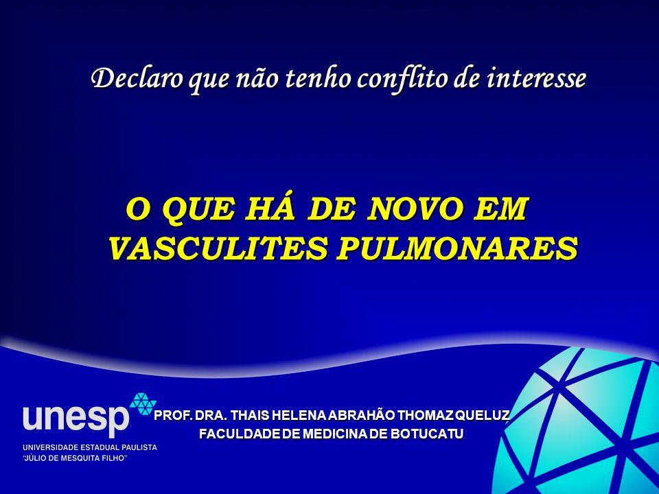 O QUE HÁ DE NOVO EM VASCULITES PULMONARES