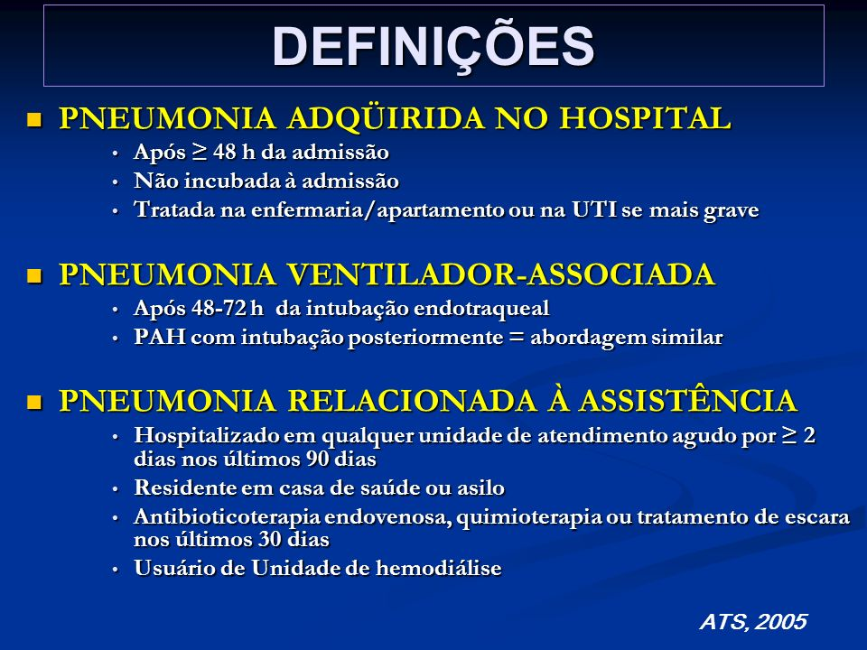 DEFINIÇÕES PNEUMONIA ADQÜIRIDA NO HOSPITAL