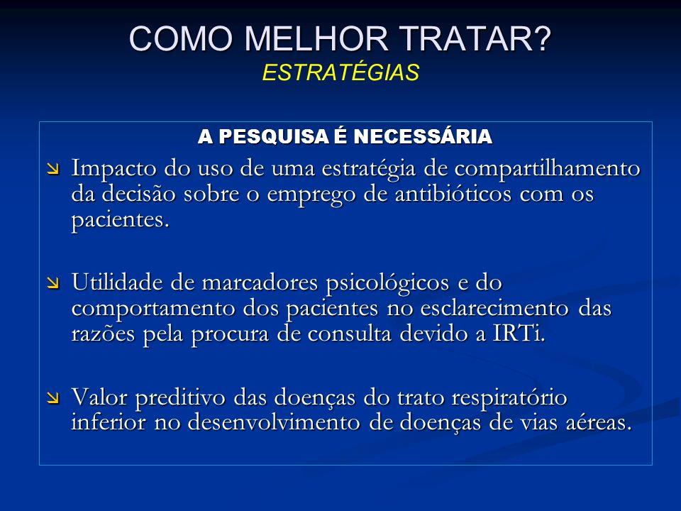 COMO MELHOR TRATAR ESTRATÉGIAS