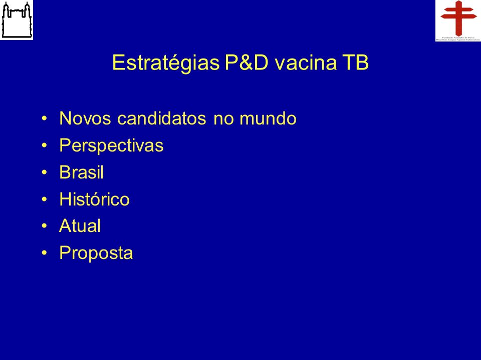 Estratégias P&D vacina TB
