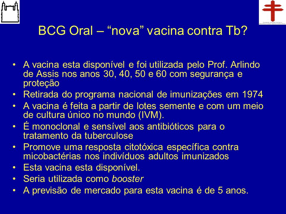 BCG Oral – nova vacina contra Tb