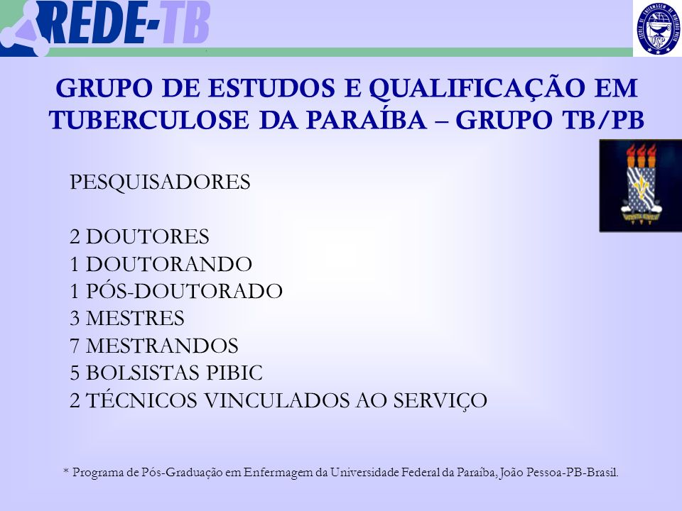 GRUPO DE ESTUDOS E QUALIFICAÇÃO EM TUBERCULOSE DA PARAÍBA – GRUPO TB/PB