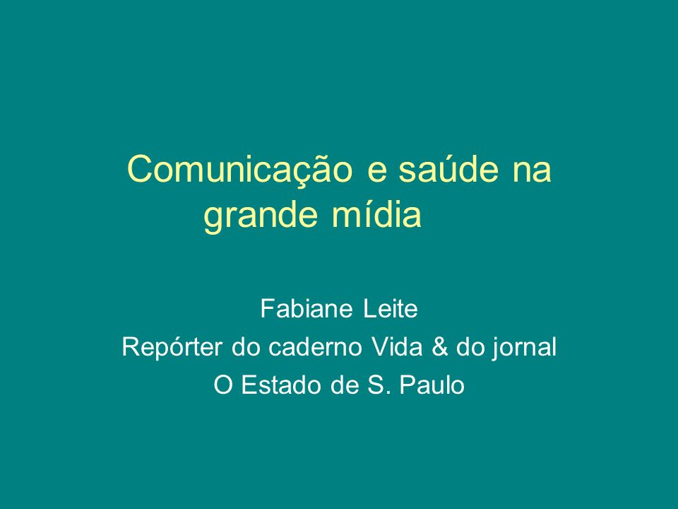 Comunicação e saúde na grande mídia