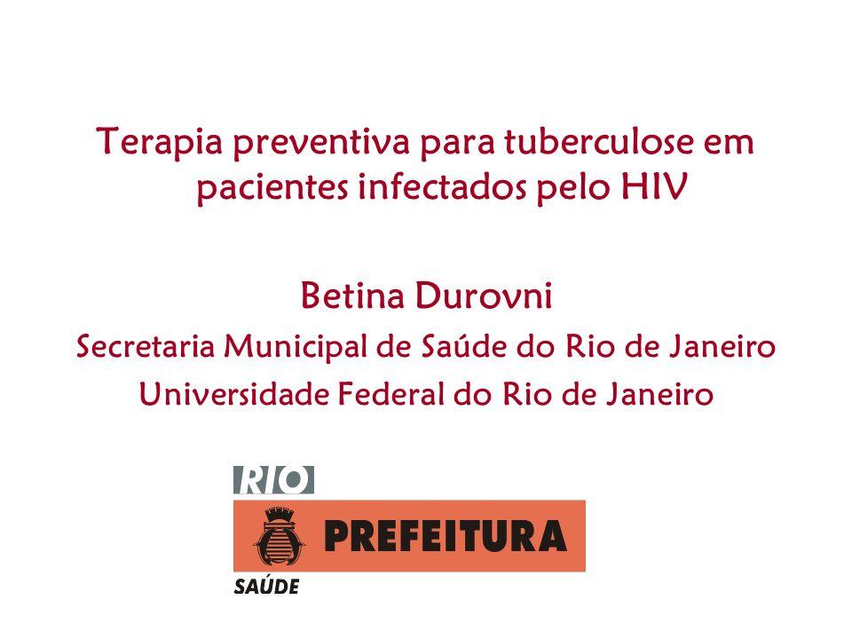Terapia preventiva para tuberculose em pacientes infectados pelo HIV