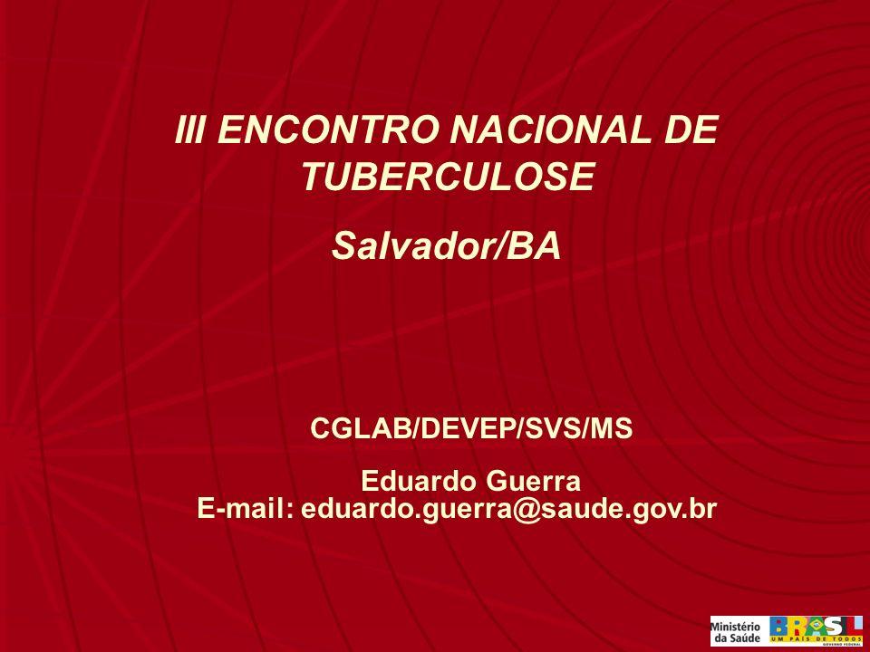 III ENCONTRO NACIONAL DE TUBERCULOSE Salvador/BA
