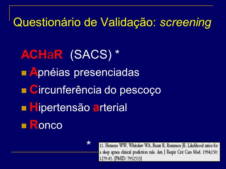 Questionário de Validação: screening