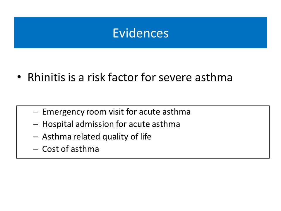 Evidences Rhinitis is a risk factor for severe asthma