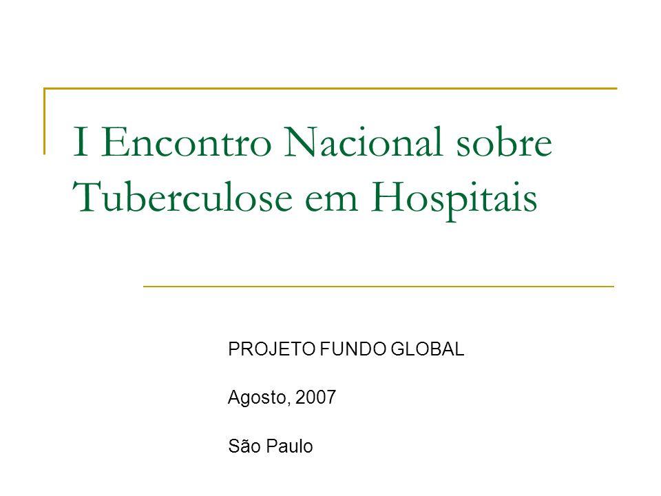 I Encontro Nacional sobre Tuberculose em Hospitais