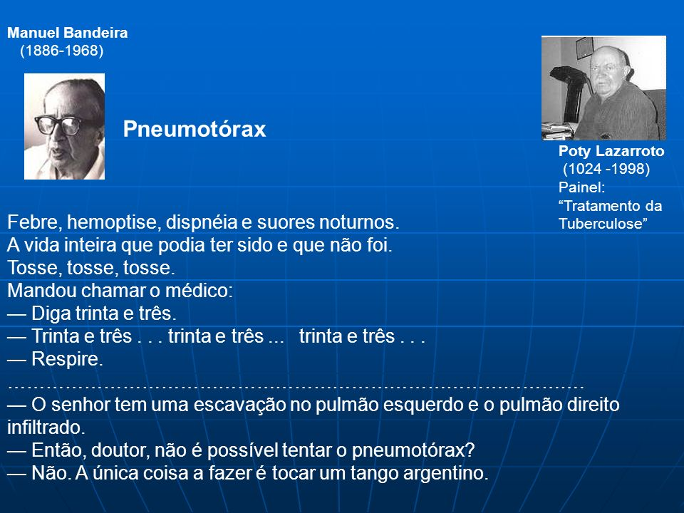 Manuel Bandeira(1886-1968) Pneumotórax. Poty Lazarroto. (1024 -1998) Painel: Tratamento da Tuberculose