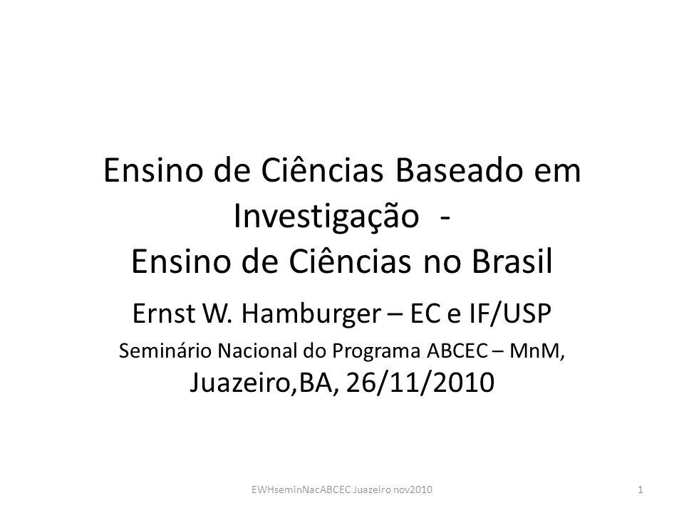 Ensino de Ciências Baseado em Investigação - Ensino de Ciências no Brasil