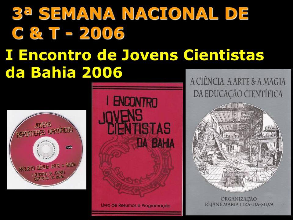 3ª SEMANA NACIONAL DE C & T - 2006