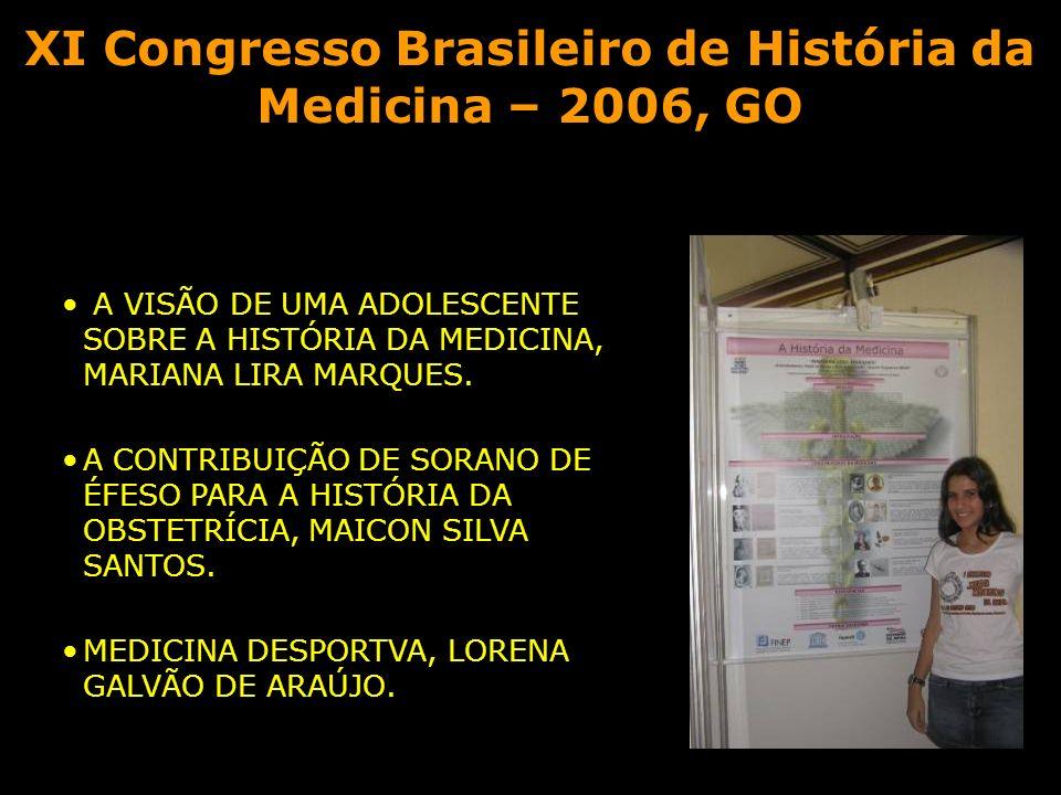 XI Congresso Brasileiro de História da Medicina – 2006, GO