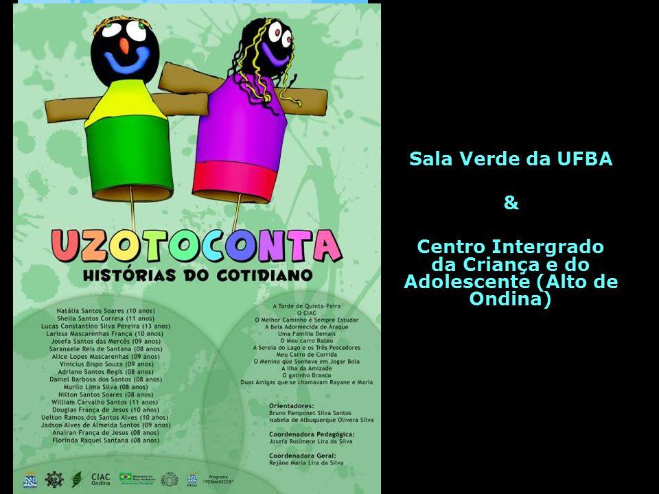 Centro Intergrado da Criança e do Adolescente (Alto de Ondina)