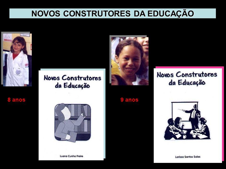NOVOS CONSTRUTORES DA EDUCAÇÃO