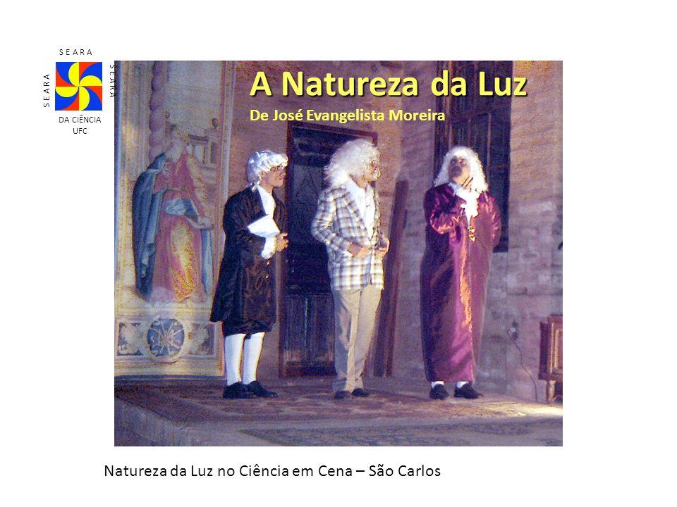 A Natureza da Luz De José Evangelista Moreira