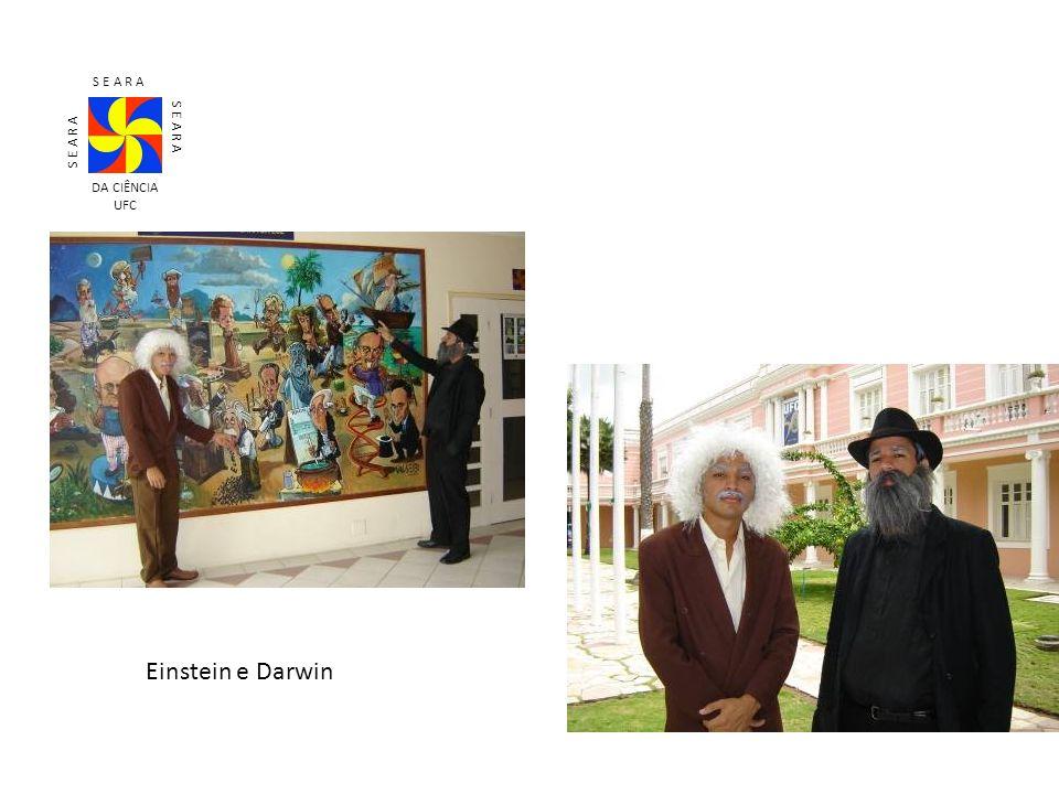 S E A R A DA CIÊNCIA UFC Einstein e Darwin