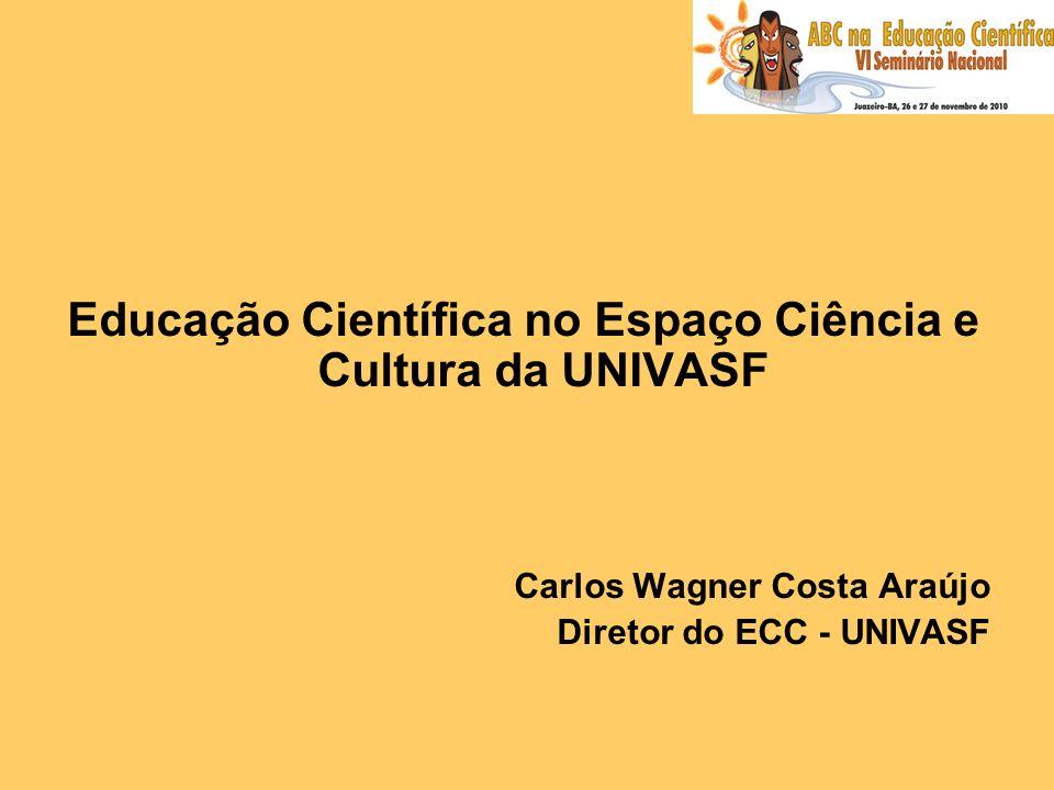 Educação Científica no Espaço Ciência e Cultura da UNIVASF