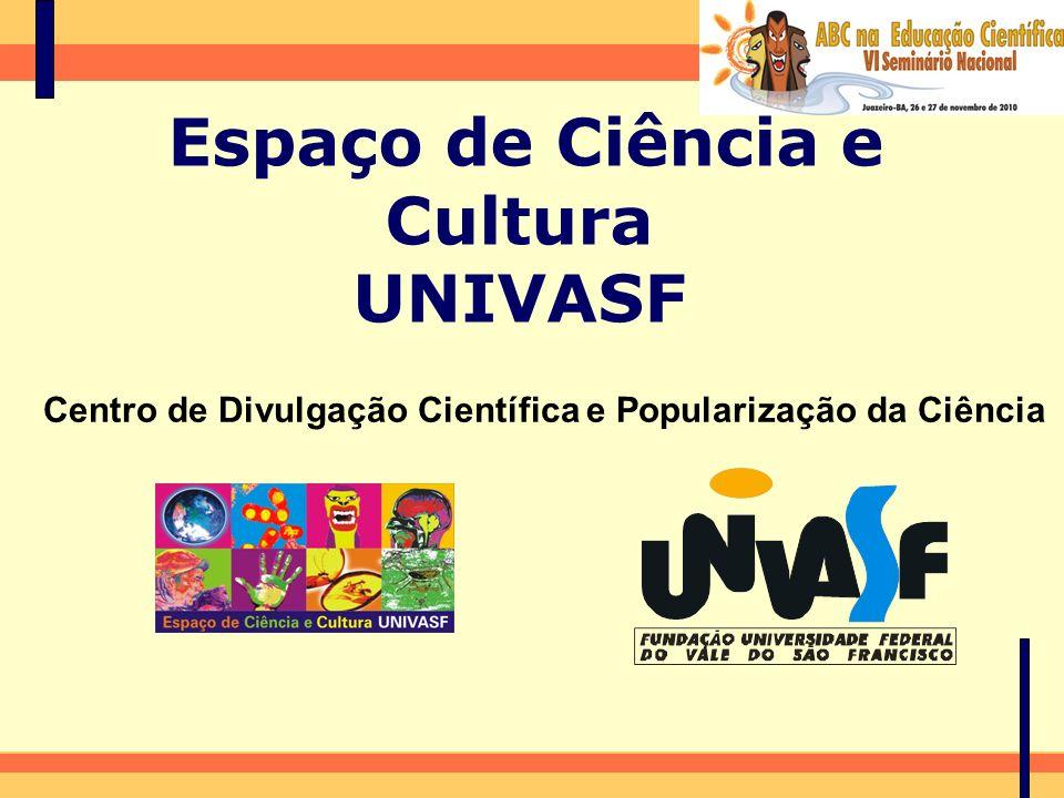 Espaço de Ciência e Cultura UNIVASF