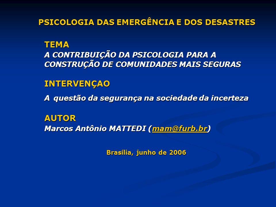 PSICOLOGIA DAS EMERGÊNCIA E DOS DESASTRES