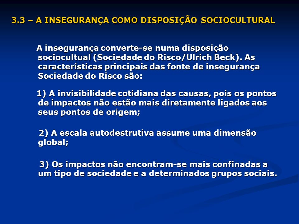 3.3 – A INSEGURANÇA COMO DISPOSIÇÃO SOCIOCULTURAL