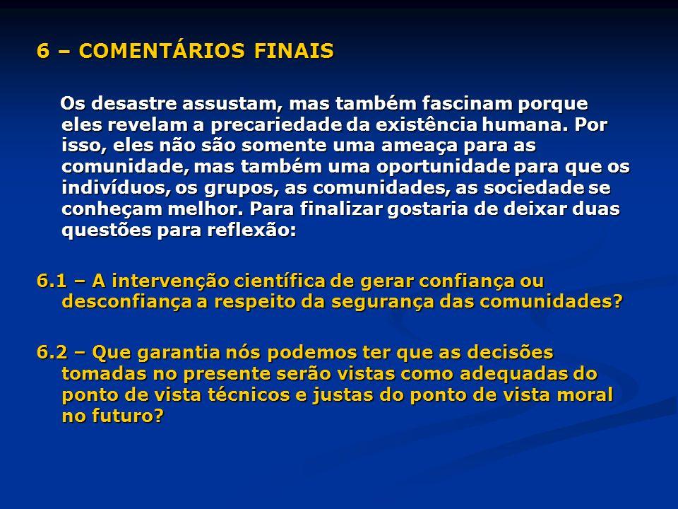 6 – COMENTÁRIOS FINAIS