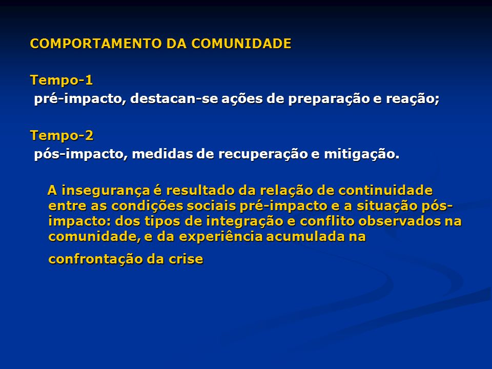 COMPORTAMENTO DA COMUNIDADE