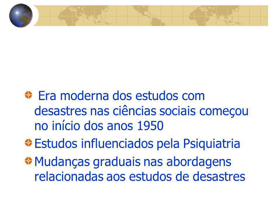 Era moderna dos estudos com desastres nas ciências sociais começou no início dos anos 1950