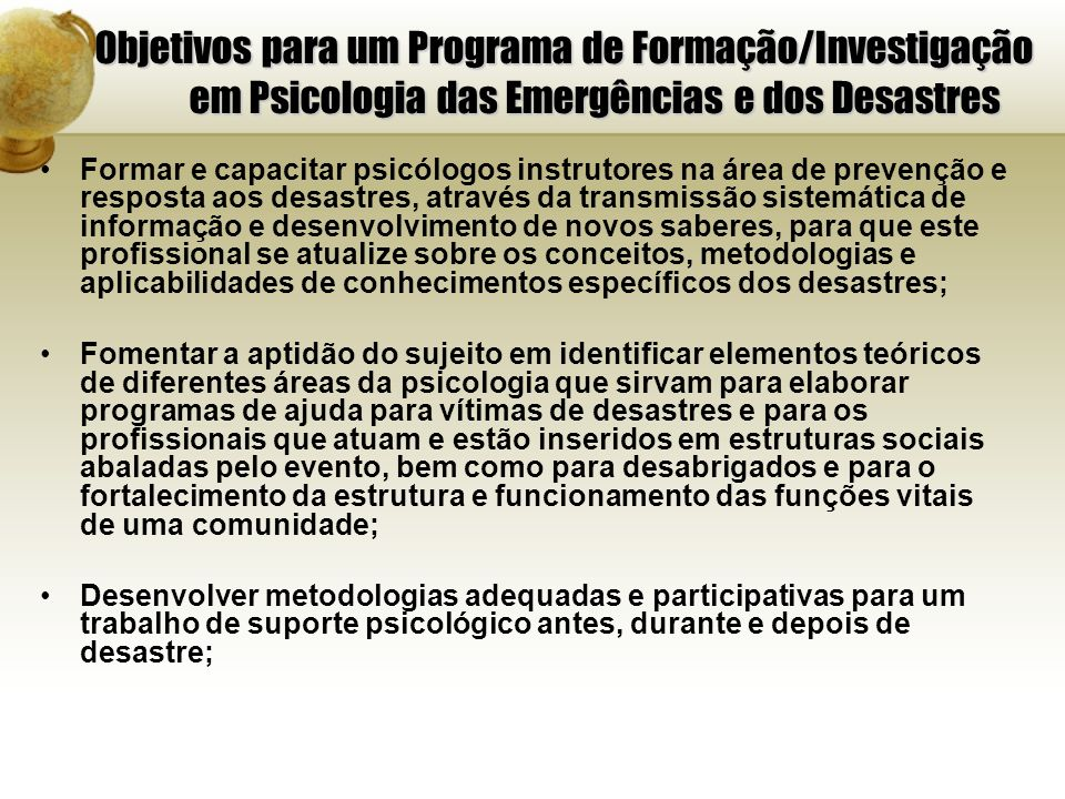 Objetivos para um Programa de Formação/Investigação em Psicologia das Emergências e dos Desastres