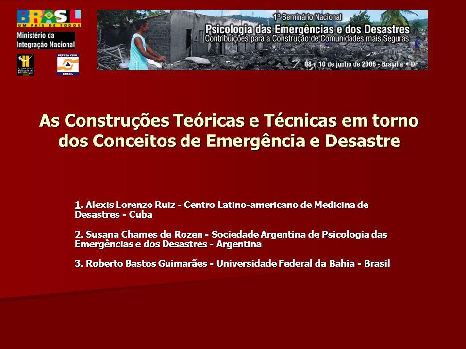 As Construções Teóricas e Técnicas em torno dos Conceitos de Emergência e Desastre