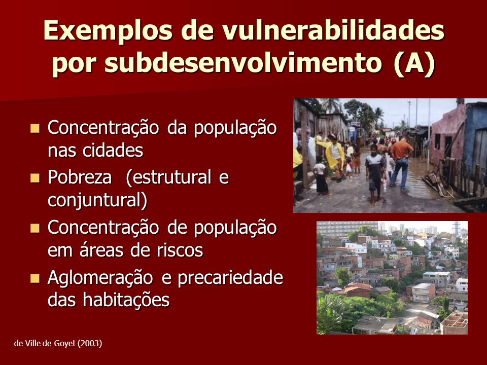 Exemplos de vulnerabilidades por subdesenvolvimento (A)